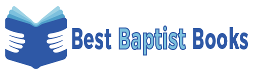 Best Baptist Books